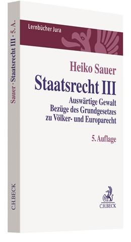 Abbildung von Sauer   Staatsrecht III   5. Auflage   2018   Auswärtige Gewalt, Bezüge des ...