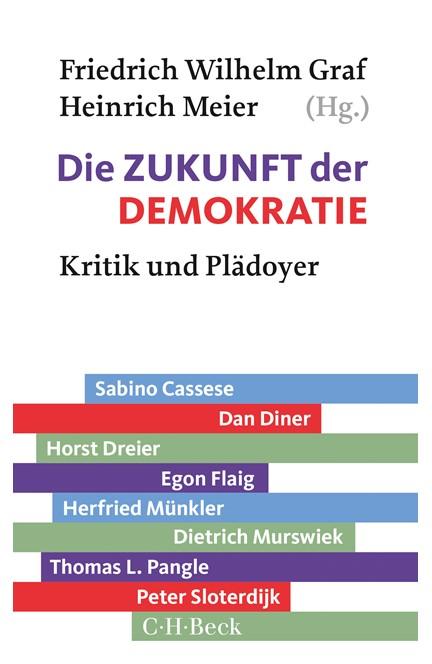 Cover: , Die Zukunft der Demokratie