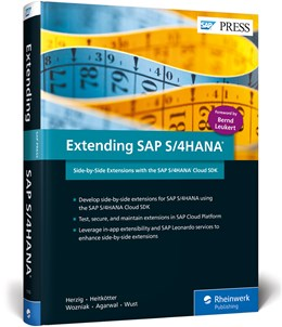 Abbildung von Herzig / Heitkötter / Wozniak | Extending SAP S/4HANA | 2018 | Side-by-Side Extensions with t...
