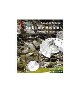 Abbildung von Stacher | Sublime Visions | 1. Auflage | 2018 | beck-shop.de