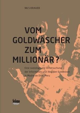 Abbildung von Krauer | Vom Goldgräber zum Millionär? | 1. Auflage | 2021 | beck-shop.de
