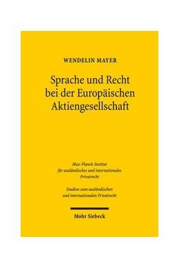 Abbildung von Mayer | Sprache und Recht bei der Europäischen Aktiengesellschaft | 1. Auflage | 2018