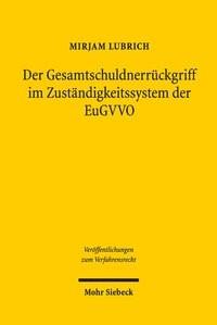 Der Gesamtschuldnerrückgriff im Zuständigkeitssystem der EuGVVO | Lubrich | 1. Auflage, 2018 | Buch (Cover)