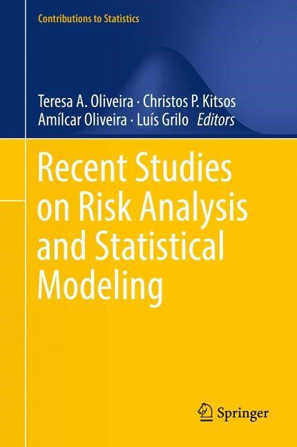 Recent Studies on Risk Analysis and Statistical Modeling | Oliveira / Kitsos / Grilo, 2018 | Buch (Cover)