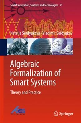 Abbildung von Serdyukova / Serdyukov | Algebraic Formalization of Smart Systems | 1. Auflage | 2018 | beck-shop.de