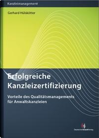 Erfolgreiche Kanzleizertifizierung | Hülskötter, 2018 | Buch (Cover)