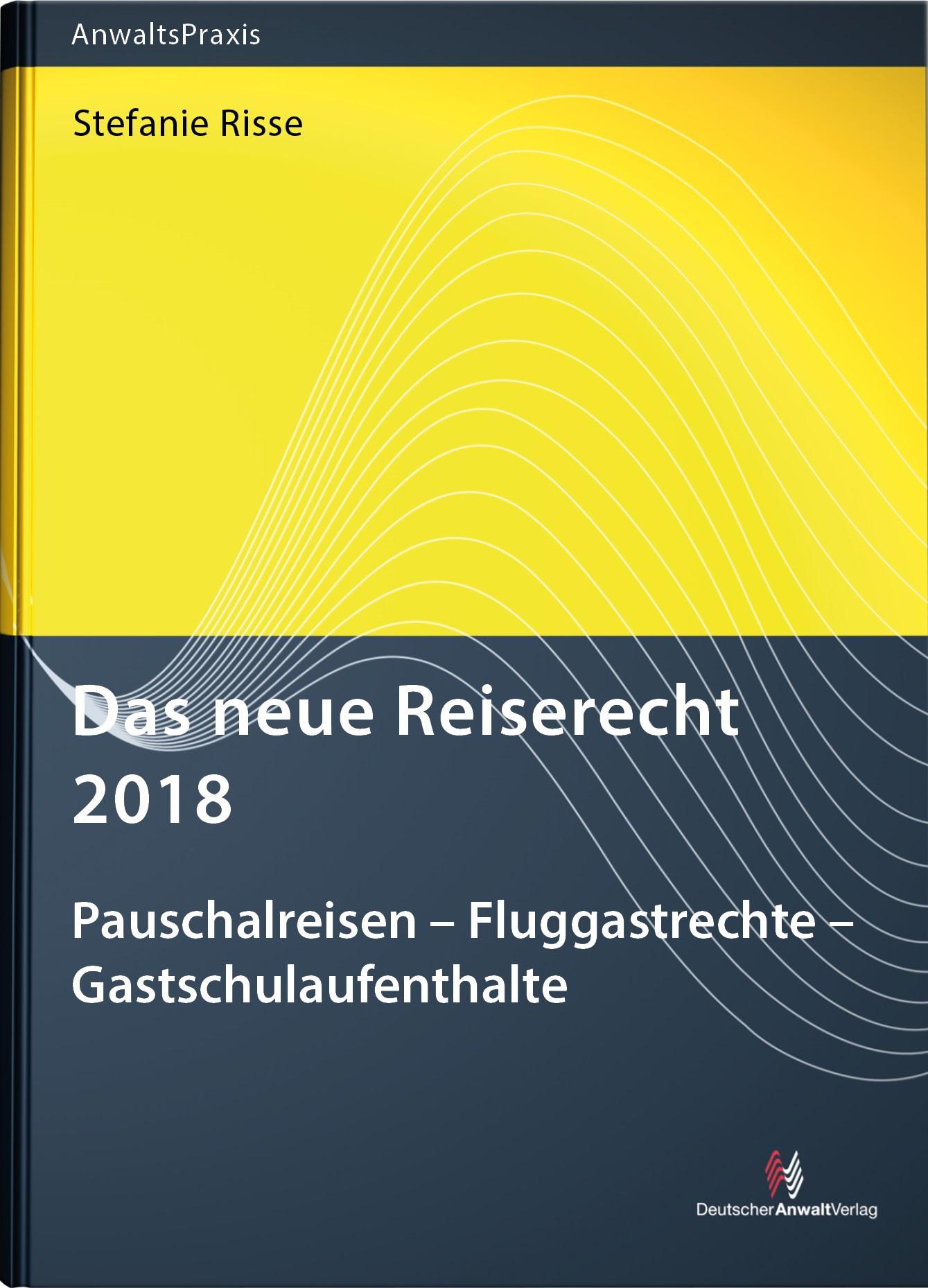 Das neue Reiserecht 2018 | Risse, 2018 | Buch (Cover)