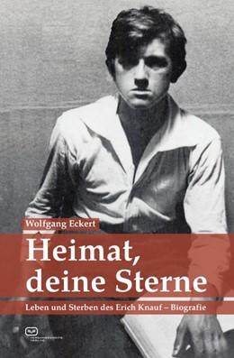 Abbildung von Eckert | Heimat, deine Sterne | 1. Auflage | 2018 | beck-shop.de