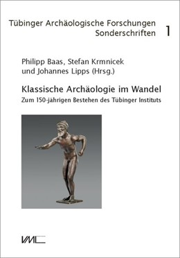 Abbildung von Krmnicek / Lipps | Klassische Archäologie im Wandel | 1. Auflage | 2017 | beck-shop.de