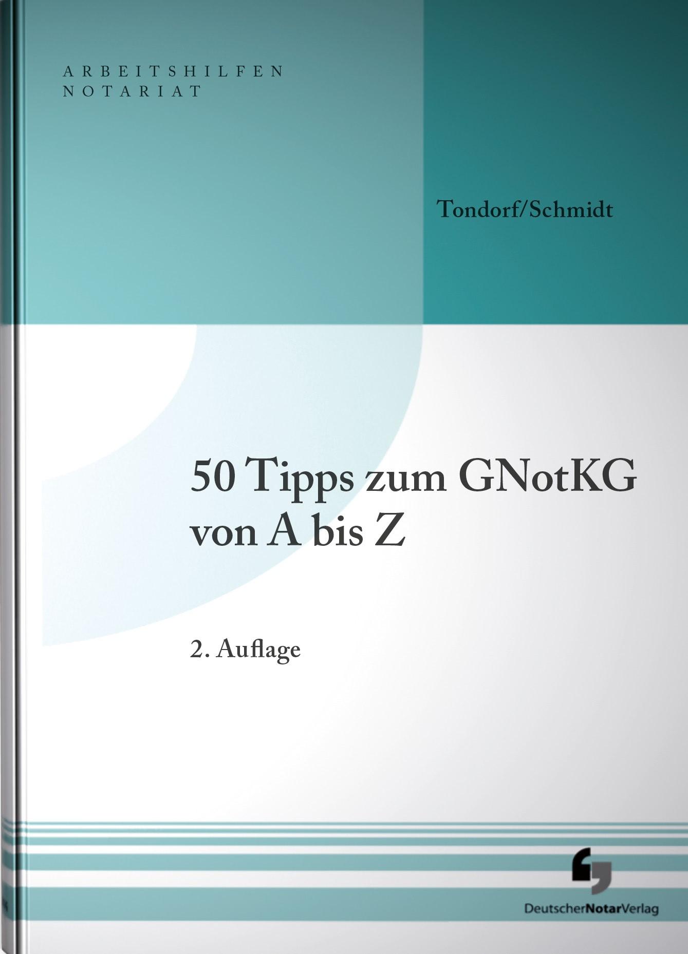 50 Tipps zum GNotKG | Tondorf / Schmidt | 2. Auflage, 2018 | Buch (Cover)