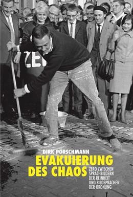 Abbildung von Dirk Pörschmann. Evakuierung des Chaos | 1. Auflage | 2018 | beck-shop.de