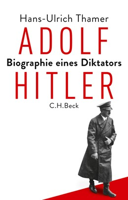 Abbildung von Thamer   Adolf Hitler   1. Auflage   2018   beck-shop.de