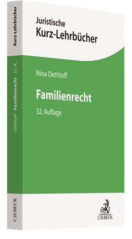 Abbildung von Dethloff | Familienrecht | 32. Auflage | 2018 | beck-shop.de