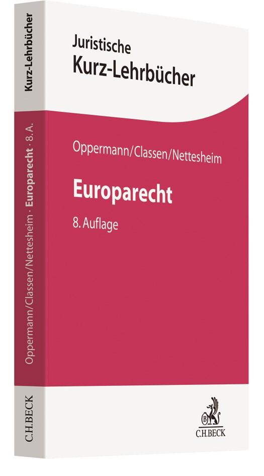 Europarecht | Oppermann / Classen / Nettesheim | 8., neu bearbeitete Auflage, 2018 | Buch (Cover)