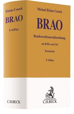 Abbildung von Kleine-Cosack | Bundesrechtsanwaltsordnung: BRAO | 8., vollständig überarbeitete Auflage | 2020 | mit Berufs- und Fachanwaltsord...