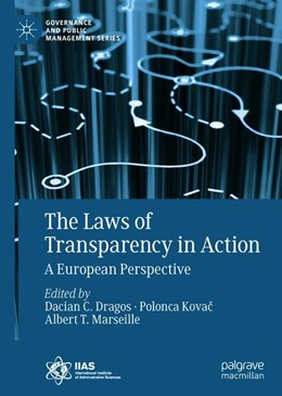 Abbildung von Dragos / Kovac / Marseille | The Laws of Transparency in Action | 2018 | A European Perspective