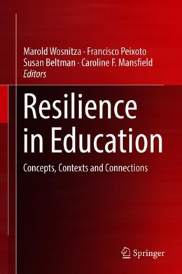 Abbildung von Wosnitza / Peixoto / Beltman / Mansfield | Resilience in Education | 2018 | Concepts, Contexts and Connect...