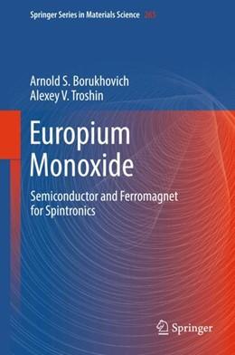 Abbildung von Borukhovich / Troshin | Europium Monoxide | 2018 | Semiconductor and Ferromagnet ...