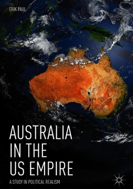 Abbildung von Paul | Australia in the US Empire | 1. Auflage | 2018 | beck-shop.de