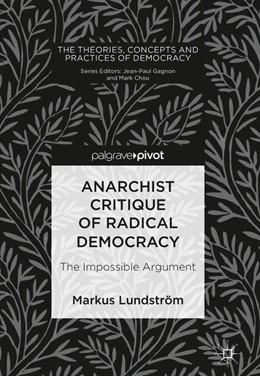Abbildung von Lundström | Anarchist Critique of Radical Democracy | 1. Auflage | 2018 | beck-shop.de