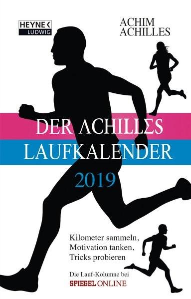Der Achilles Laufkalender 2019 Taschenkalender | Achilles, 2018 | Buch (Cover)