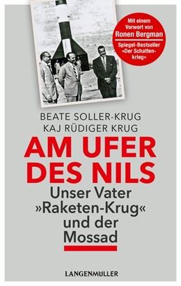 Abbildung von Soller-Krug / Krug | Am Ufer des Nils | 1. Auflage | 2018 | beck-shop.de