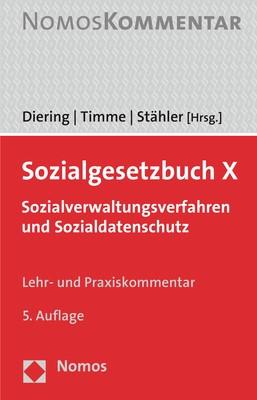 Abbildung von Diering / Timme / Stähler (Hrsg.) | Sozialgesetzbuch X: SGB X | 5. Auflage | 2019