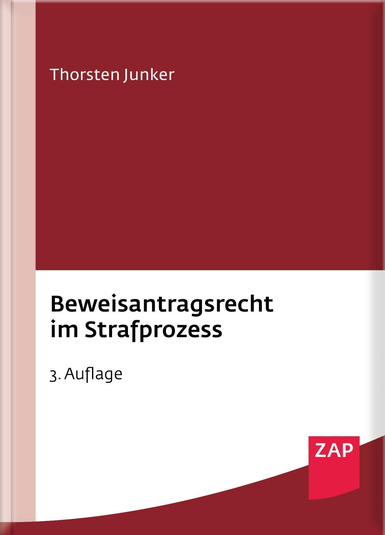 Beweisantragsrecht im Strafprozess | Junker | 3. Auflage, 2018 | Buch (Cover)