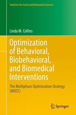 Abbildung von Collins | Optimization of Behavioral, Biobehavioral, and Biomedical Interventions | 1st ed. 2018 | 2018 | The Multiphase Optimization St...