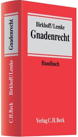 Abbildung von Birkhoff / Lemke   Gnadenrecht   2012   Ein Handbuch