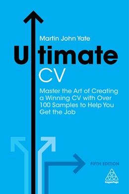 Abbildung von Yate   Ultimate CV   5. Auflage   2018   Master the Art of Creating a W...