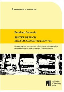 Abbildung von Setzwein / Ecker | Später Besuch | 1. Auflage | 2017 | beck-shop.de