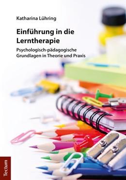 Abbildung von Lühring | Einführung in die Lerntherapie | 1. Auflage | 2018 | beck-shop.de