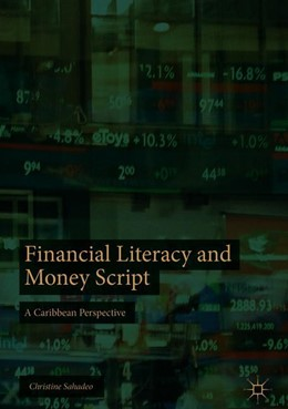 Abbildung von Sahadeo | Financial Literacy and Money Script | 1. Auflage | 2018 | beck-shop.de