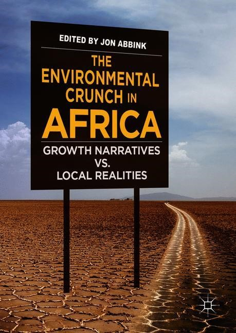 The Environmental Crunch in Africa | Abbink, 2018 | Buch (Cover)