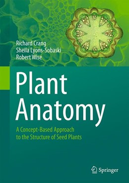 Abbildung von Crang / Lyons-Sobaski   Plant Anatomy   1. Auflage   2018   beck-shop.de