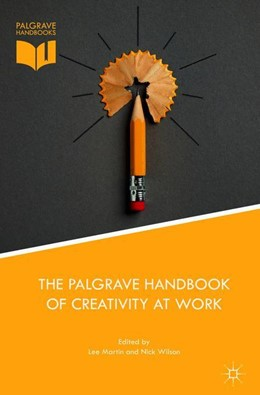 Abbildung von Martin / Wilson | The Palgrave Handbook of Creativity at Work | 2018