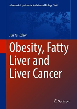 Abbildung von Yu | Obesity, Fatty Liver and Liver Cancer | 2018