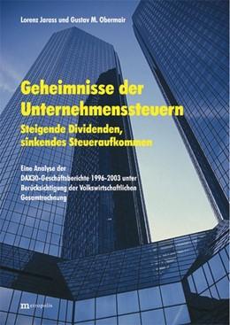 Abbildung von Jarass / Obermair   Geheimnisse der Unternehmenssteuern   überarbeitet   2005   Steigende Dividenden, sinkende...