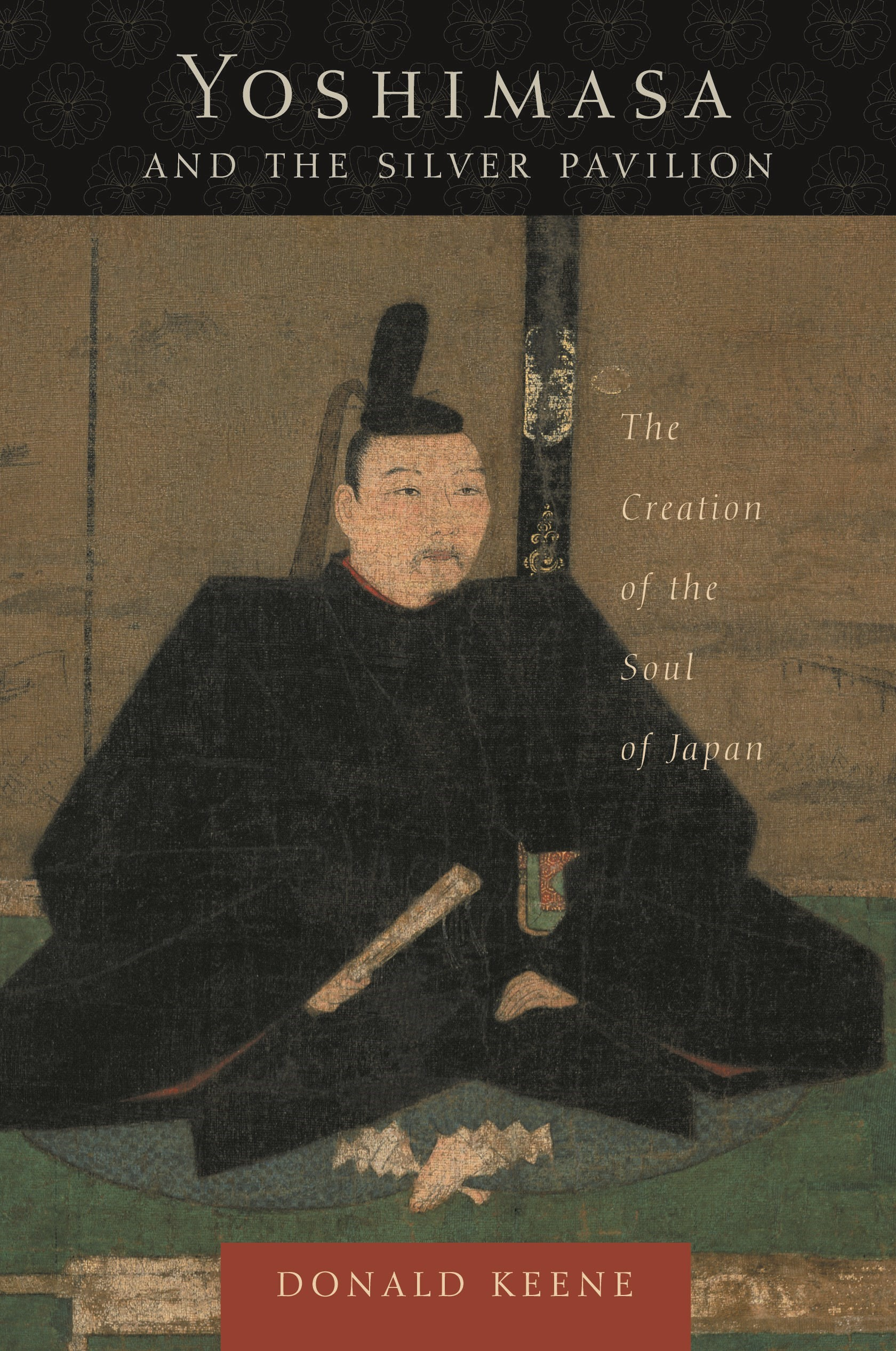 Abbildung von Keene | Yoshimasa and the Silver Pavilion | 2006