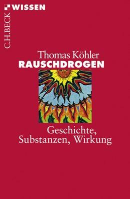 Abbildung von Köhler, Thomas | Rauschdrogen | 2008 | Geschichte, Substanzen, Wirkun... | 2445