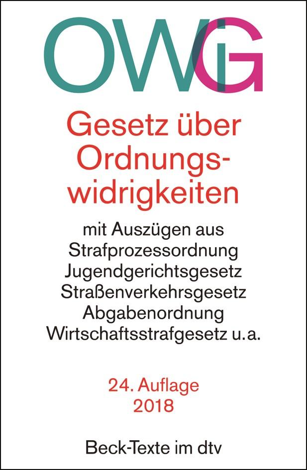 Gesetz über Ordnungswidrigkeiten: OWiG | 24., neu bearbeitete Auflage, 2018 | Buch (Cover)