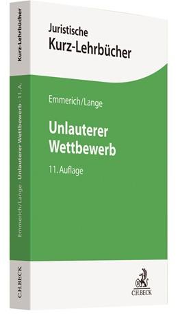 Abbildung von Emmerich / Lange | Unlauterer Wettbewerb | 11. Auflage | 2019