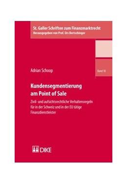 Abbildung von Schoop   Kundensegmentierung am Point of Sale   2014   Zivil- und aufsichtsrechtliche...   Band 10