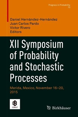 Abbildung von Hernández-Hernández / Pardo | XII Symposium of Probability and Stochastic Processes | 1. Auflage | 2018 | beck-shop.de