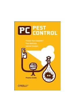 Abbildung von Preston Gralla   PC Pest Control   2005