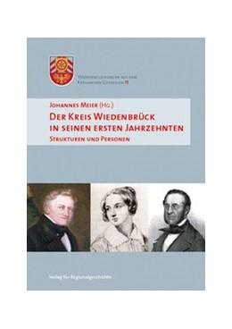 Abbildung von Meier | Der Kreis Wiedenbrück in seinen ersten Jahrzehnten | 2018 | Strukturen und Personen