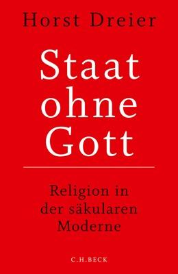 Abbildung von Dreier | Staat ohne Gott | 2018 | Religion in der säkularen Mode...