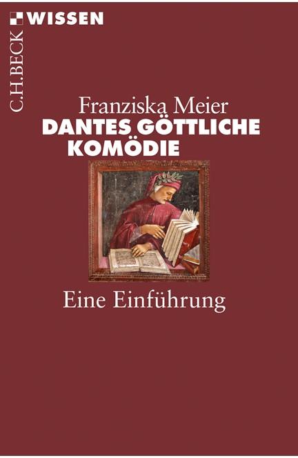 Cover: Franziska Meier, Dantes Göttliche Komödie