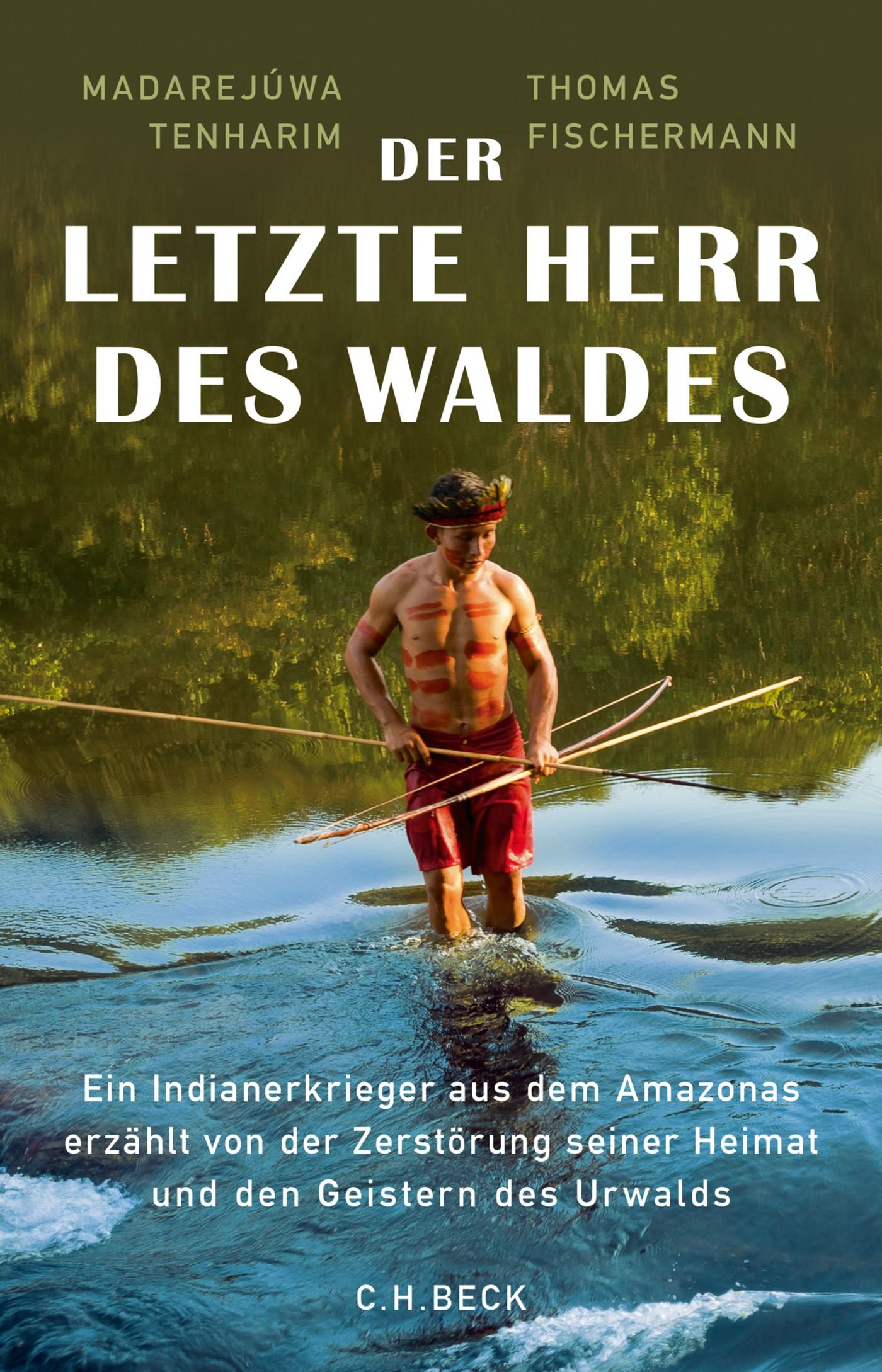 Der letzte Herr des Waldes | Tenharim / Fischermann, 2018 | eBook (Cover)